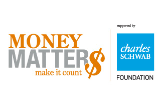 Money Matters supported by Charles Schwab Foundation logo